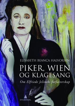 Maidens, Vienna and Elegy. About Elfriede Jelinek's writing